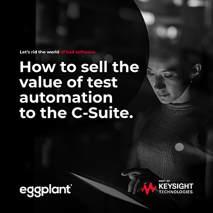 Cover Page from How to Sell The Value of Test Automation to The C-Suite